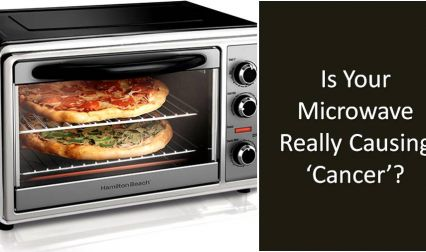 Is Your Microwave Really Causing Cancer? This Research Will Tell You The Truth!