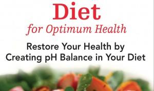 The Acid Alkaline Food List for Optimal Health