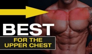 Upper Chest Exercises – The 3 Best Exercises For the Upper Chest!