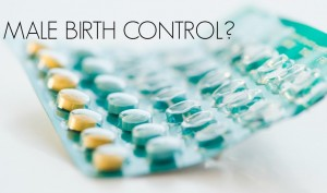 Male Birth Control Pills – Would it be Worth the Price?